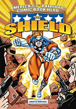 The Shield: America's 1st Patriotic Comic Book Hero 9781879794085