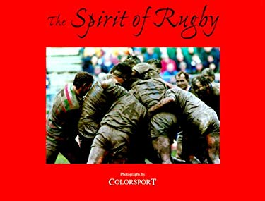 The Spirit of Rugby 9781871349795