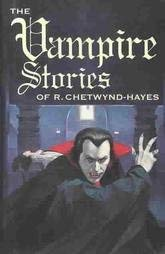 The Vampire Stories of R. Chetwynd-Hayes 9781878252333
