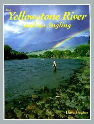 The Yellowstone River and Its Angling 9781878175229