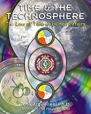 Time and the Technosphere: The Law of Time in Human Affairs 9781879181991