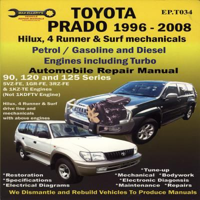 toyota prado 1996 2008 automobile repair manual hilux 4 runner surf mechanicals by max. Black Bedroom Furniture Sets. Home Design Ideas