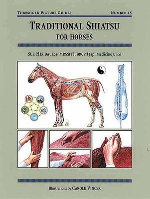 Traditional Shiatsu for Horses 9781872119366