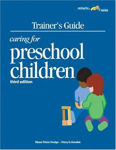 Trainer's Guide: Caring for Preschool Children 9781879537767