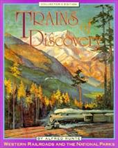 Trains of Discovery Coll Ed