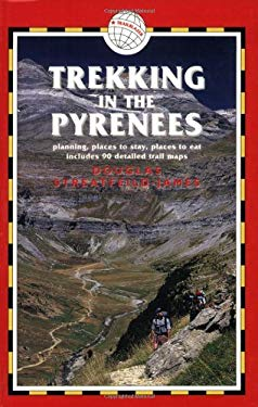 Trekking in the Pyrenees, 3rd: France & Spain Trekking Guides 9781873756829