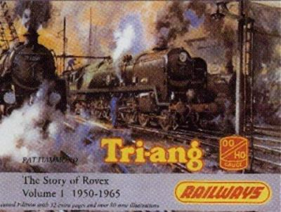 Tri-Ang Railways Vol 1-Story of Rovex 1950-65 9781872727295
