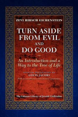Turn Aside from Evil and Do Good: An Introduction and a Way to the Tree of Life 9781874774112