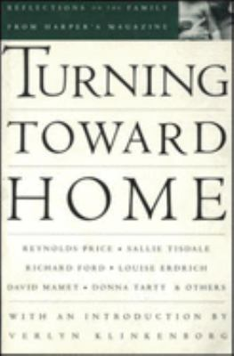 Turning Toward Home: Reflections on the Family 9781879957091