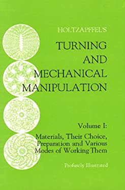 Turning and Mechanical Manipulation 9781879335462