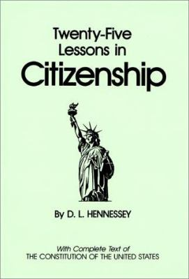 Twenty-Five Lessons in Citizenship 9781879773059