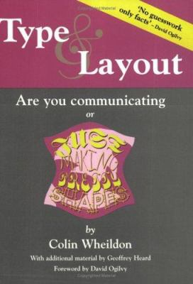 Type & Layout: Are You Communicating or Just Making Pretty Shapes? 9781875750221