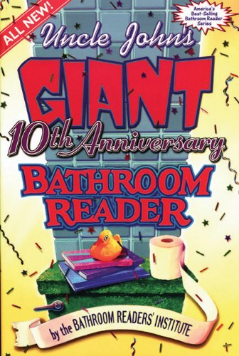 Uncle John's Giant 10th Anniversary Bathroom Reader 9781879682689