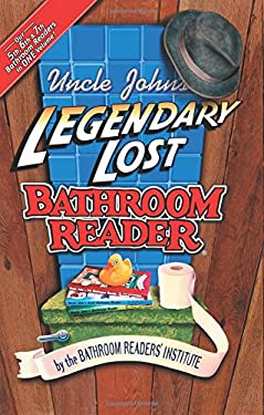 Uncle John's Legendary Lost Bathroom Readers 9781879682740