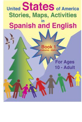 United States of America: Stories, Maps, Activities in Spanish and English: For Ages 10-Adult 9781878253101