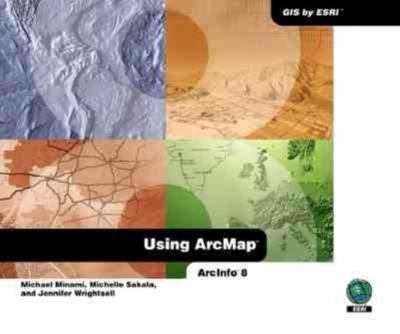 Using Arcmap: Arcinfo 8 9781879102699