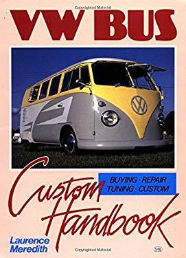 VW Bus Custom Handbook 9781870979474