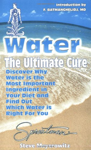Water the Ultimate Cure 9781878736208