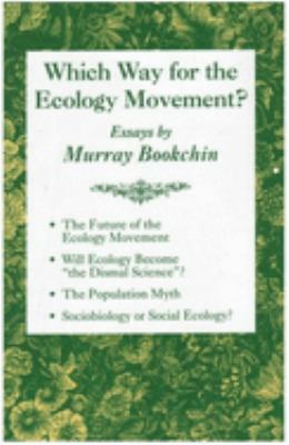 Which Way for the Ecology Movement? 9781873176269