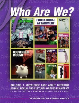 Who Are We?: Building a Knowledge Base of the Different Ethnic, Racial and Cultural Groups in America 9781878898142