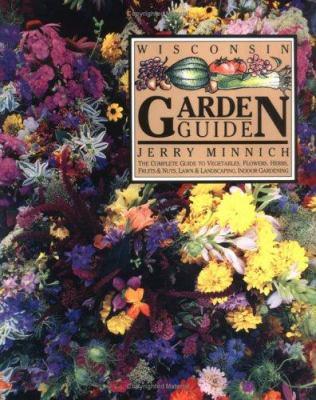 Wisconsin Garden Guide 9781879483248