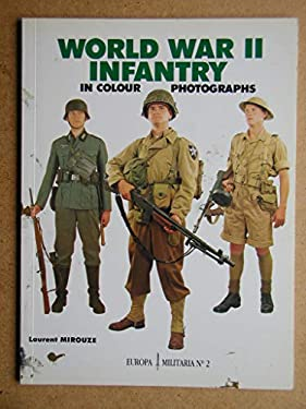 World War II Infantry: Colour Photography 9781872004150