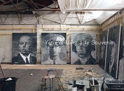 Yan Pei-Ming: Life Souvenir 9781879003552