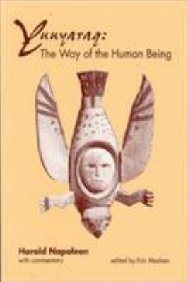 Yuuyaraq Yuuyaraq Yuuyaraq: The Way of the Human Being the Way of the Human Being the Way of the Human Being