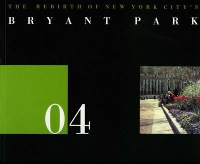 04 the Rebirth of New York City's Bryan Park 9781888931051