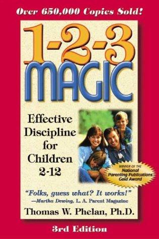1-2-3 Magic: Effective Discipline for Children 2-12 9781889140162
