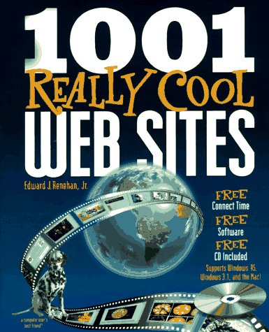 1001 Really Cool Web Sites with CD-ROM [With Text of Book, Internet Connection Software] 9781884133220