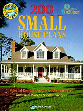 200 Small House Plans: Selected Designs Under 2,500 Square Feet 9781881955344
