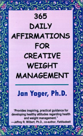 365 Daily Affirmations for Creative Weight Management 9781889262574
