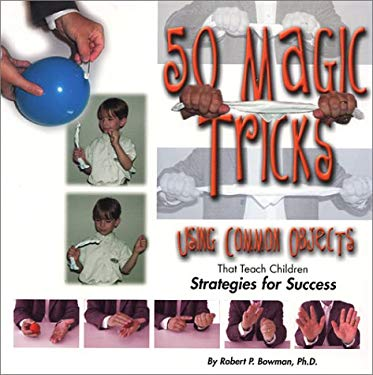 50 Magic Tricks Using Common Objects 9781889636467