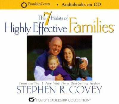 7 Habits of Highly Effective Families 9781883219444