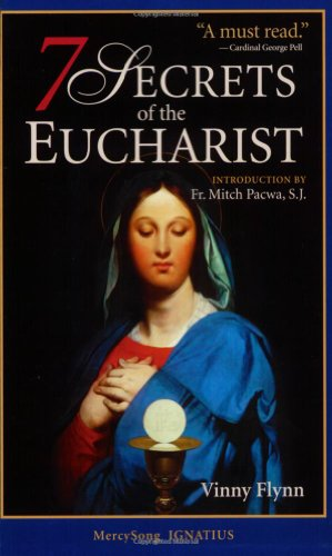 7 Secrets of the Eucharist 9781884479311
