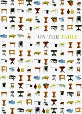 On the Table: A Succession of Collections III 9781881390206