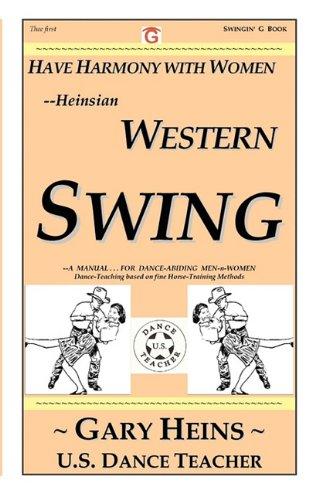 Have Harmony with Women--Heinsian Western Swing 9781882369119