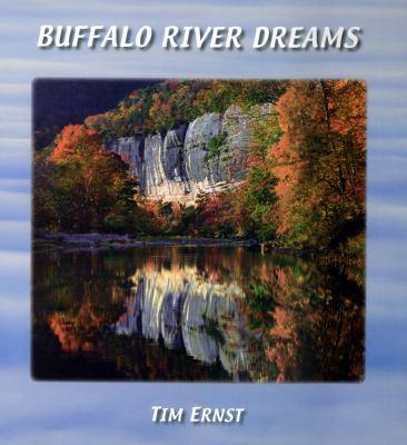 Buffalo River Dreams