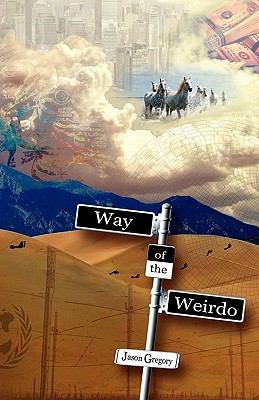 Way of the Weirdo 9781882918454