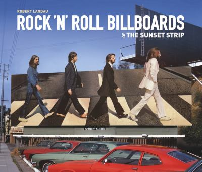 Rock 'n' Roll Billboards Of The Sunset Strip 9781883318390