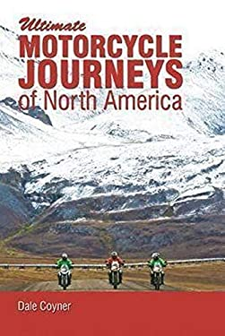 Motorcycle Journeys Through North America 9781884313936