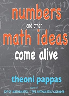 Numbers and Other Math Ideas Come Alive 9781884550638