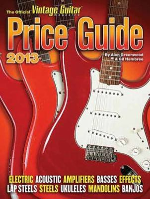 2013 Official Vintage Guitar Price Guide 9781884883309