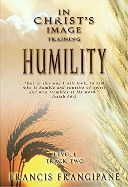 In Christ's Image Training: Humility 9781886296251