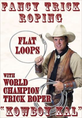 Fancy Trick Roping: With Kowboy Kal 9781887120883
