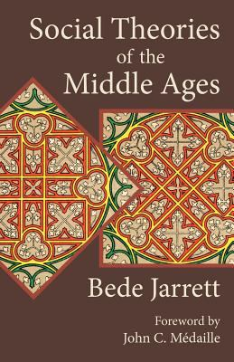 Social Theories of the Middle Ages 9781887593397
