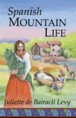 Spanish Mountain Life 9781888123074