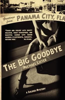 The Big Goodbye 9781888146790