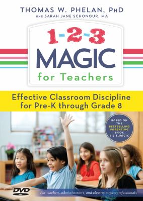 1-2-3 Magic for Teachers: Effective Classroom Discipline Pre-K Through Grade 8 9781889140292